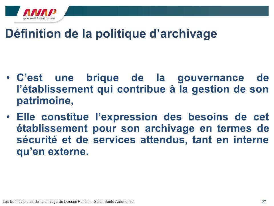 Définition de la politique d'archivage