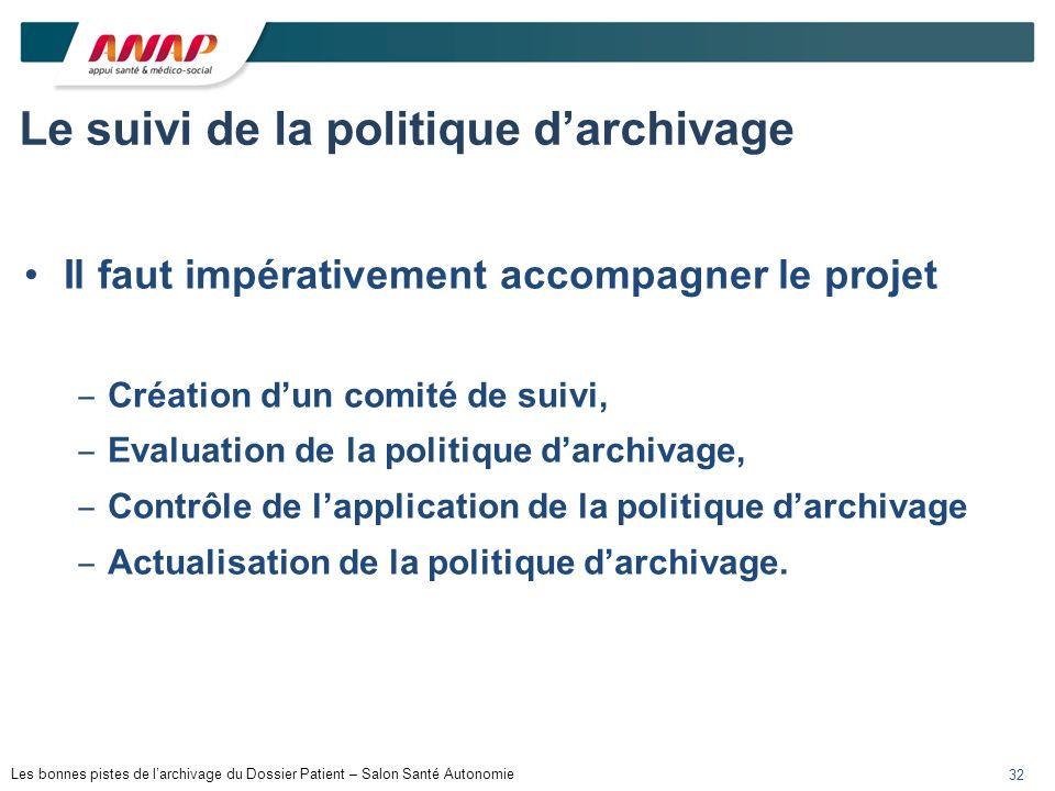 Le suivi de la politique d'archivage