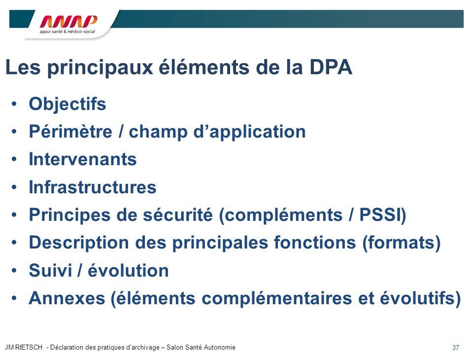 Les principaux éléments de la DPA