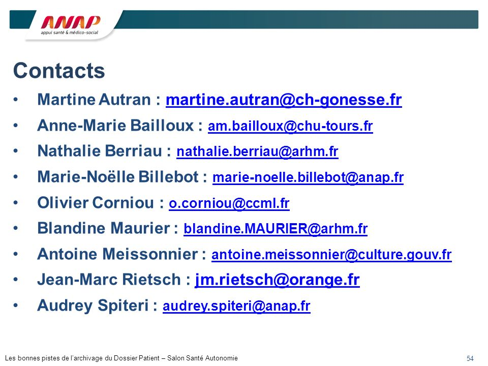 Contacts Martine Autran : martine.autran@ch-gonesse.fr
