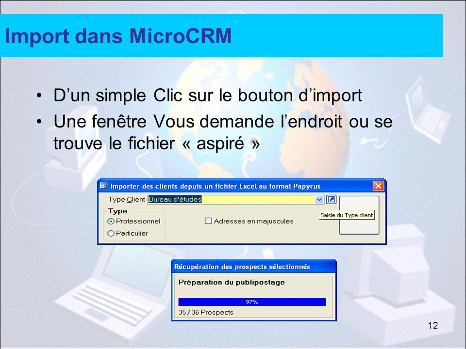 Import dans MicroCRM D'un simple Clic sur le bouton d'import