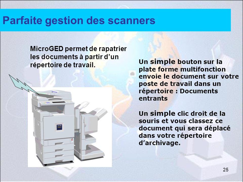 Parfaite gestion des scanners