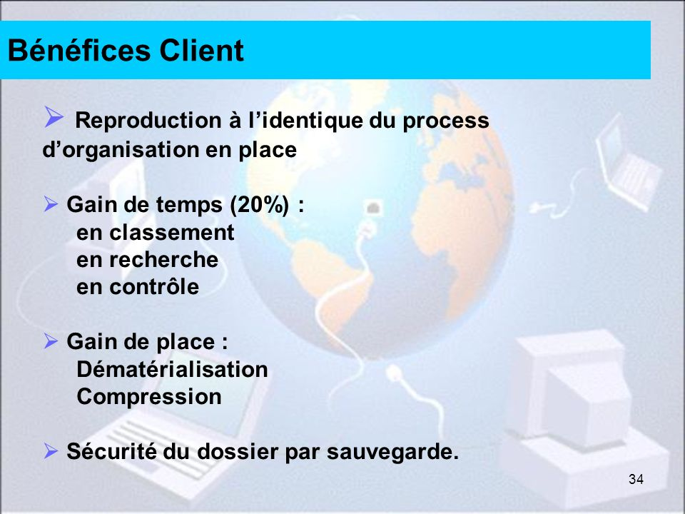 Reproduction à l'identique du process d'organisation en place