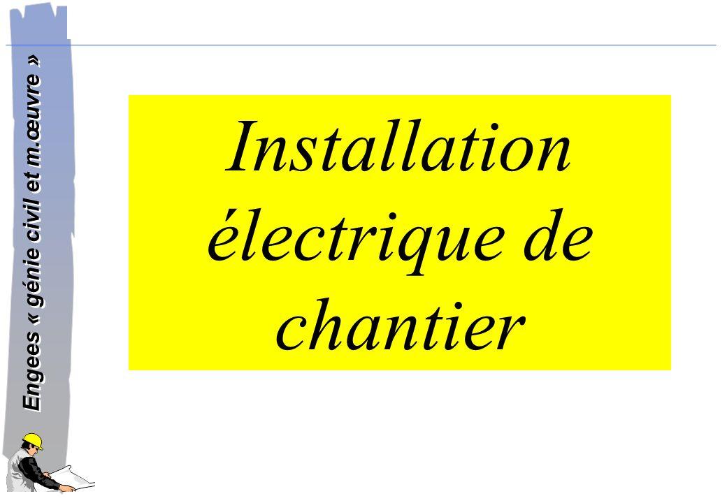 Installation électrique de chantier