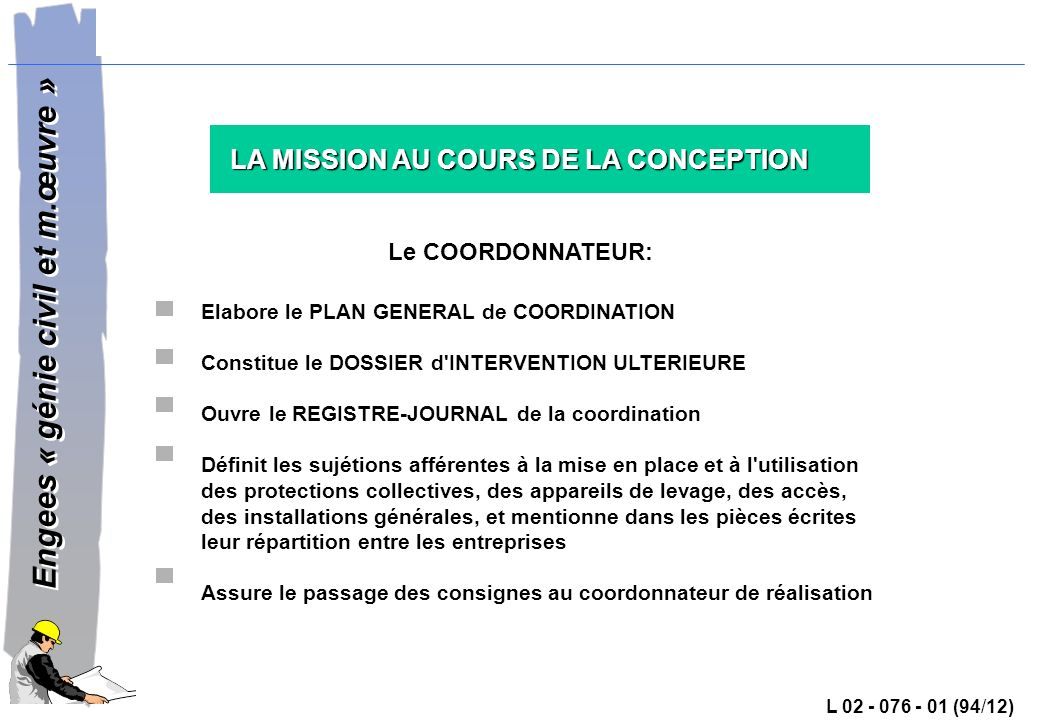 LA MISSION AU COURS DE LA CONCEPTION