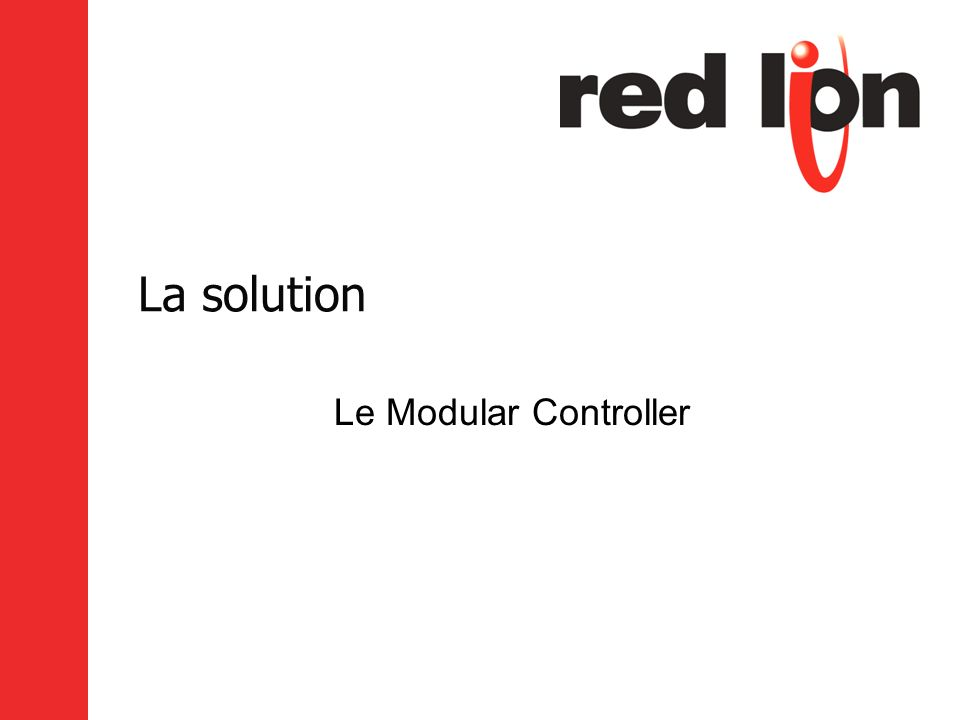 La solution Le Modular Controller