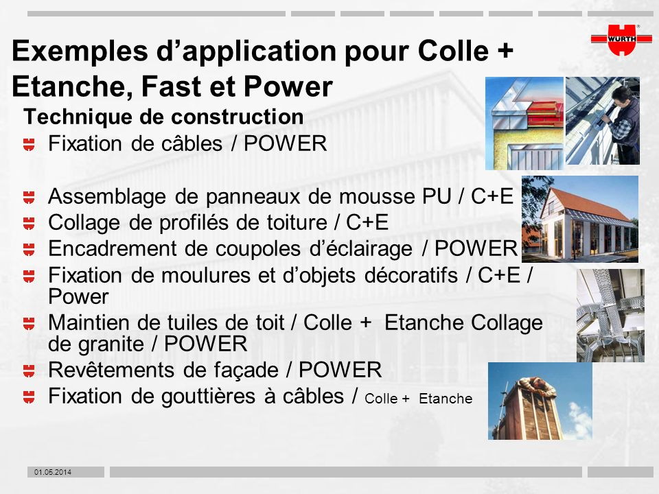 Exemples d'application pour Colle + Etanche, Fast et Power
