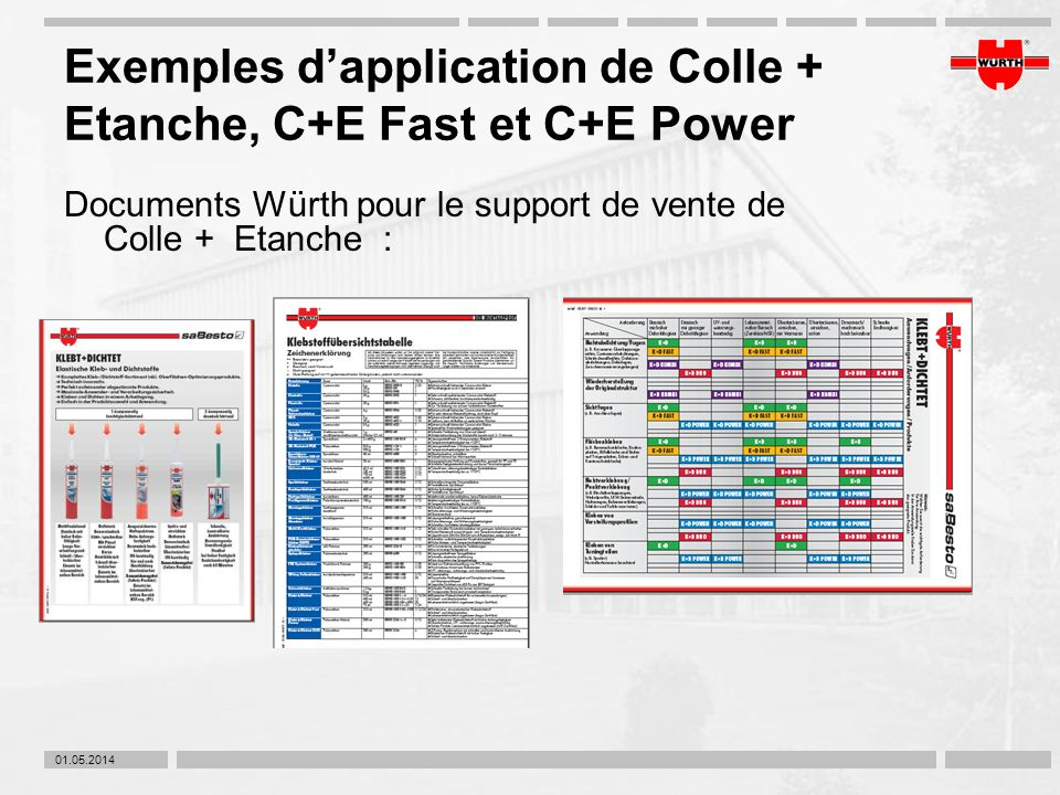 Exemples d'application de Colle + Etanche, C+E Fast et C+E Power