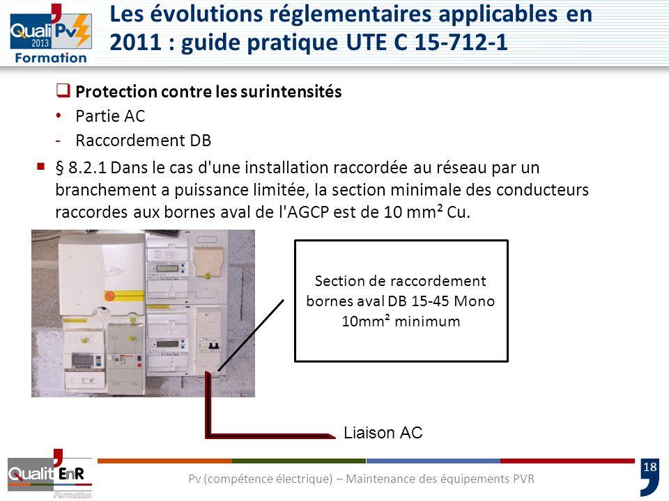 Les évolutions réglementaires applicables en 2011 : guide pratique UTE C 15-712-1