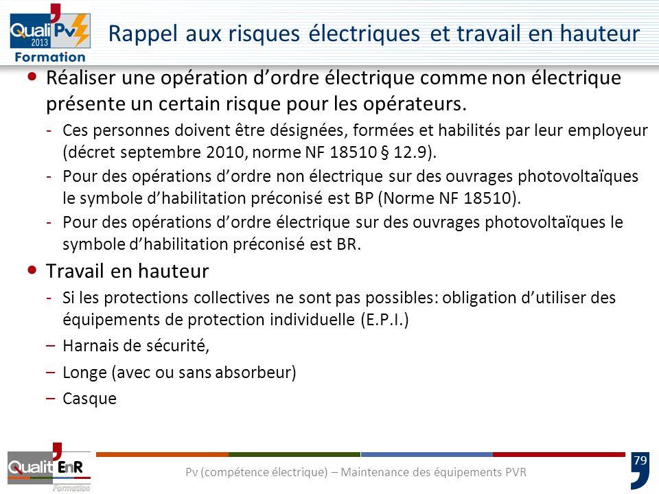 Rappel aux risques électriques et travail en hauteur