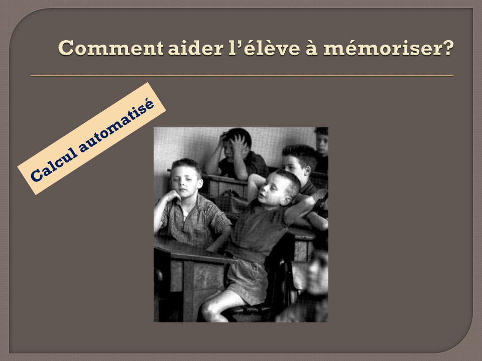Comment aider l'élève à mémoriser