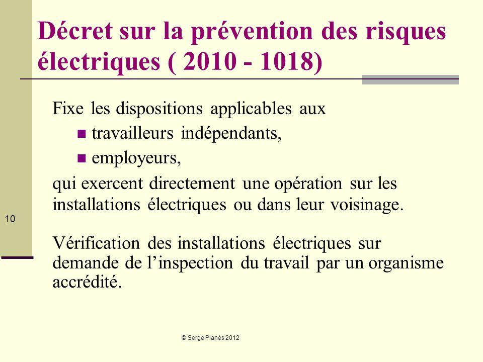 Décret sur la prévention des risques électriques ( 2010 - 1018)