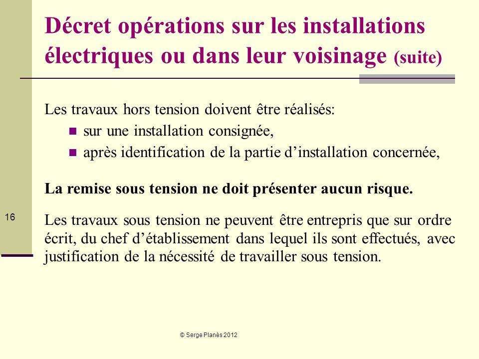 Décret opérations sur les installations électriques ou dans leur voisinage (suite)