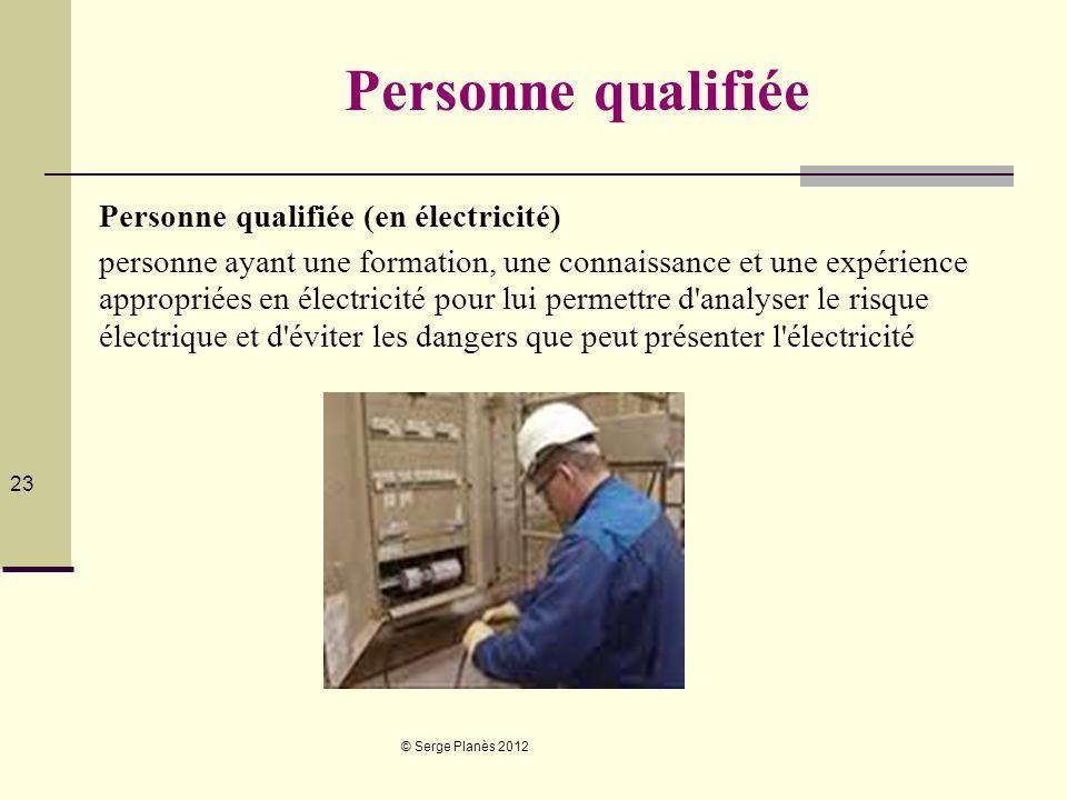 Personne qualifiée Personne qualifiée (en électricité)