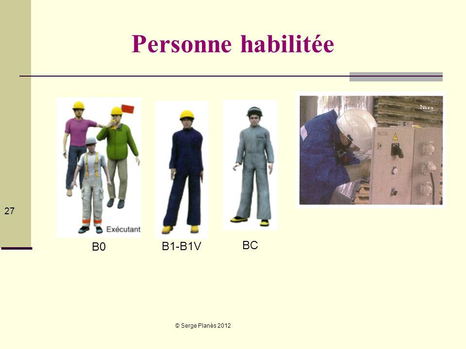 Personne habilitée B0 B1-B1V BC © Serge Planès 2012