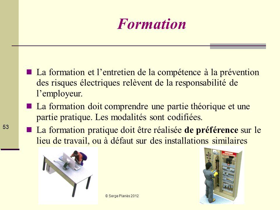 Formation La formation et l'entretien de la compétence à la prévention des risques électriques relèvent de la responsabilité de l'employeur.