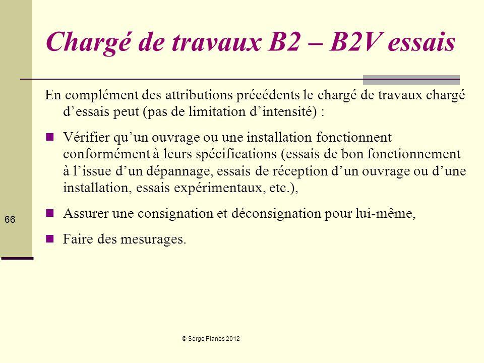 Chargé de travaux B2 – B2V essais