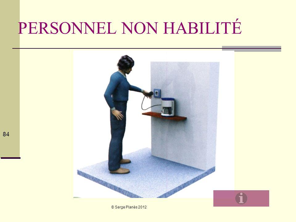 PERSONNEL NON HABILITÉ