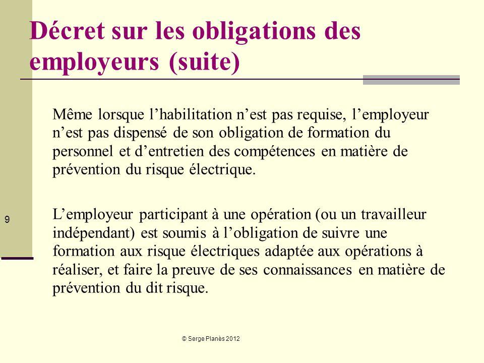 Décret sur les obligations des employeurs (suite)