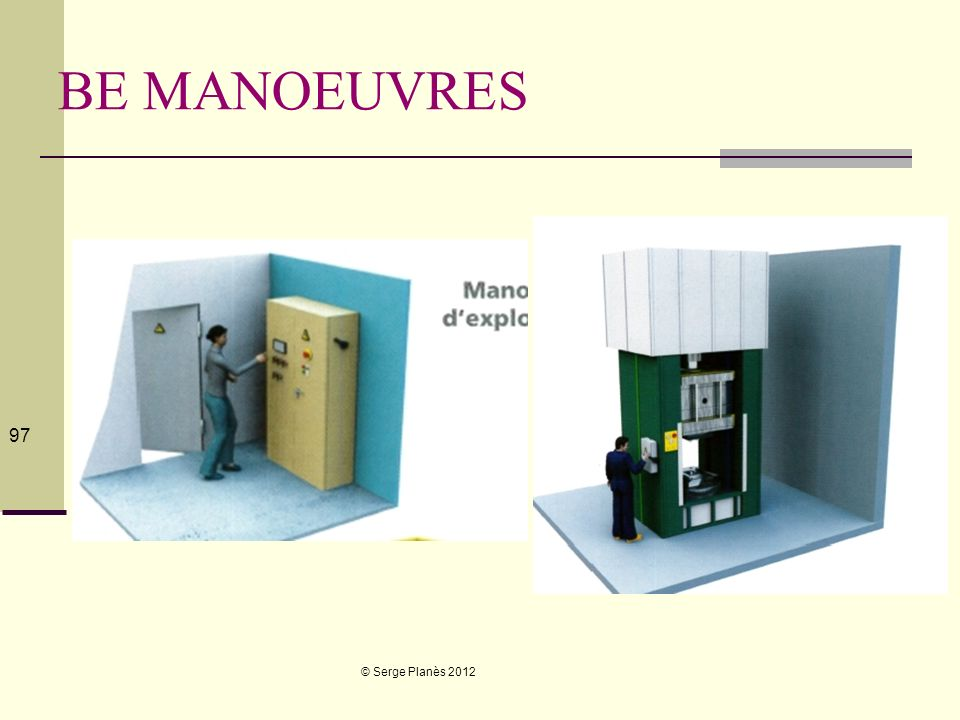 BE MANOEUVRES © Serge Planès 2012