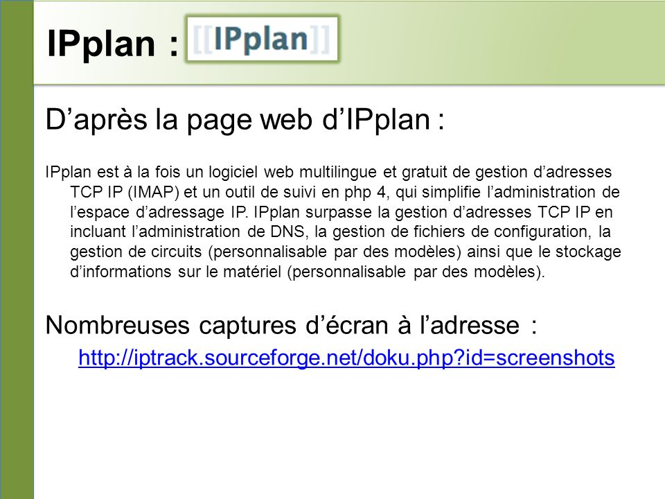 IPplan : D'après la page web d'IPplan :
