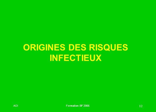 ORIGINES DES RISQUES INFECTIEUX