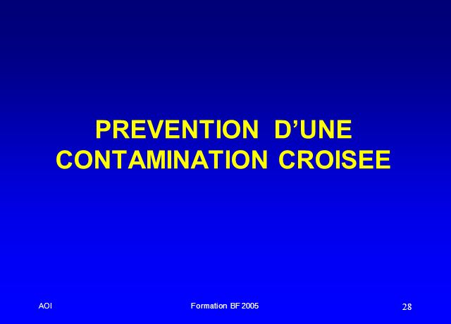 PREVENTION D'UNE CONTAMINATION CROISEE