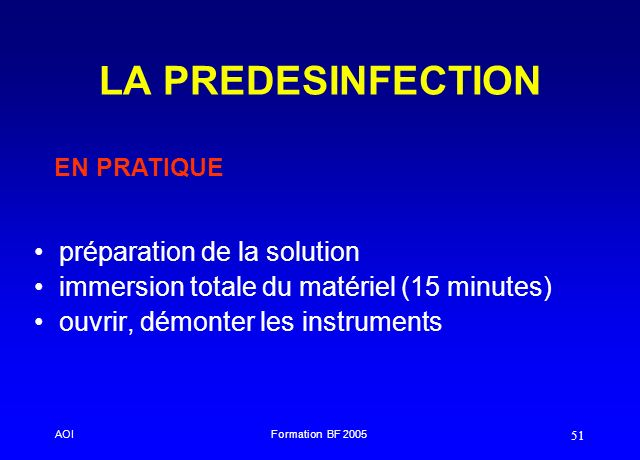 LA PREDESINFECTION préparation de la solution