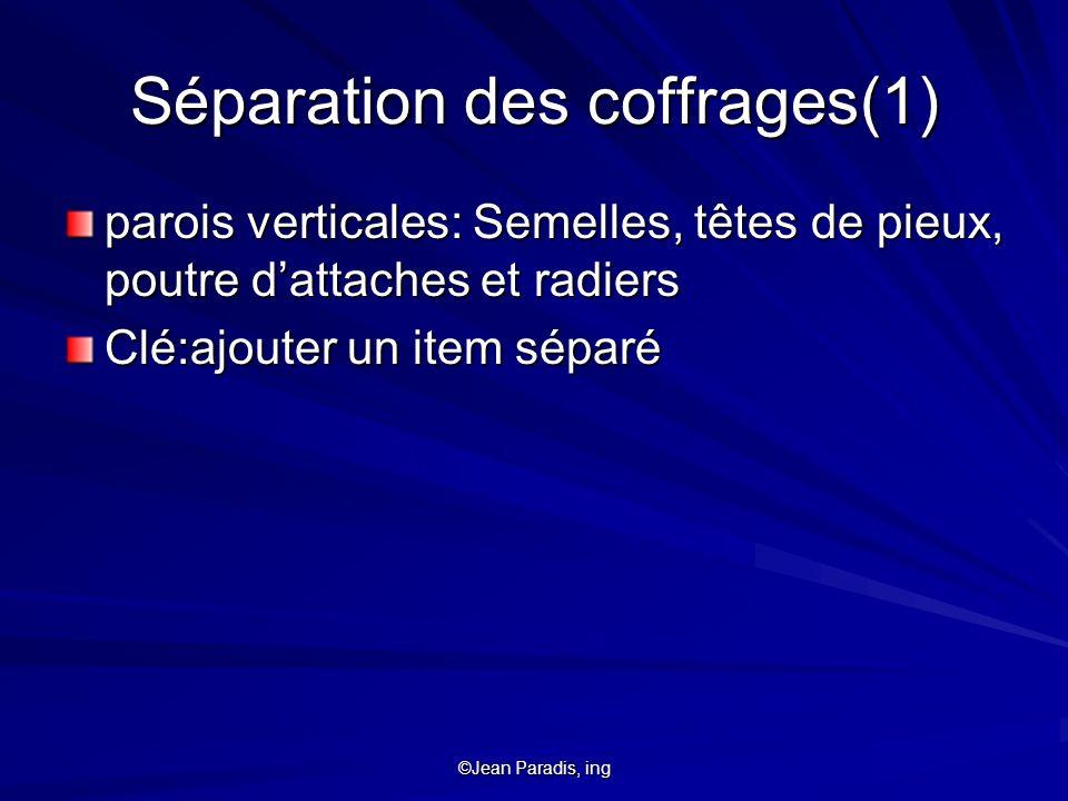 Séparation des coffrages(1)