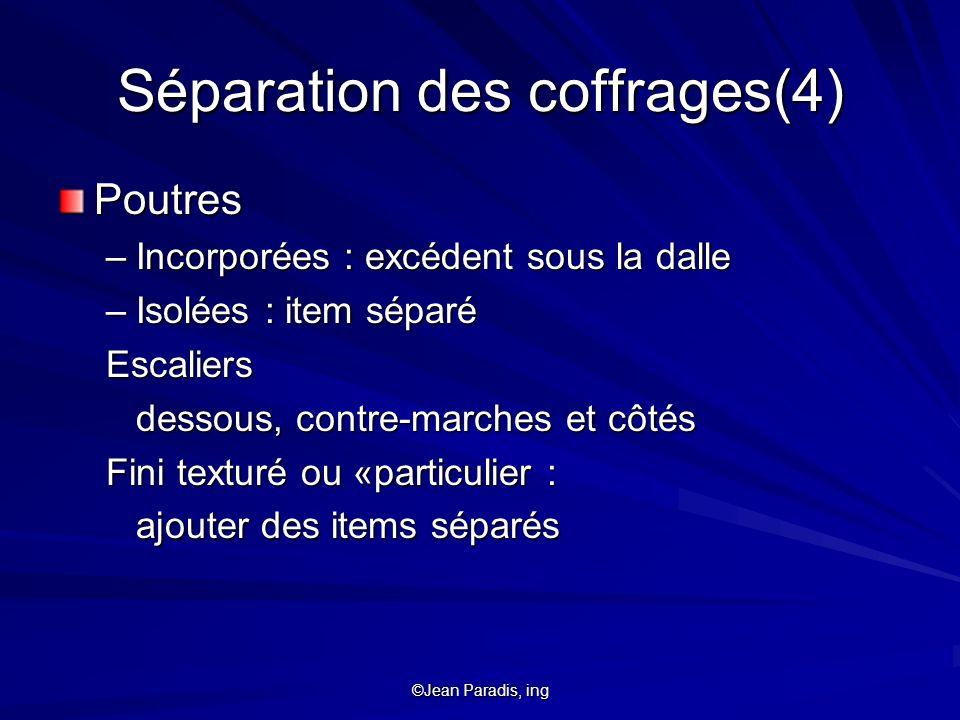 Séparation des coffrages(4)
