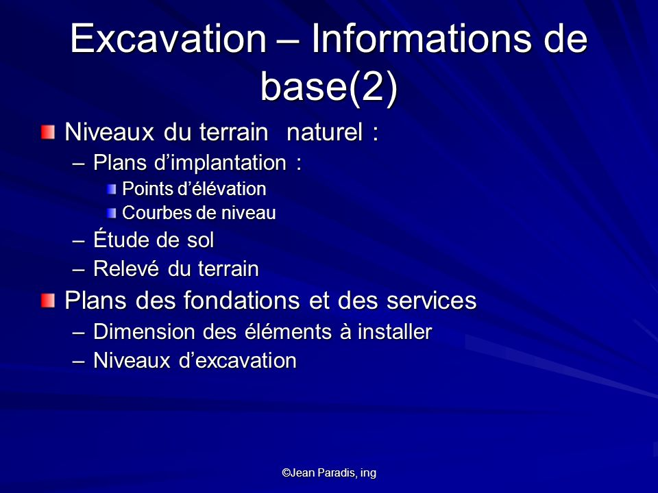 Excavation – Informations de base(2)