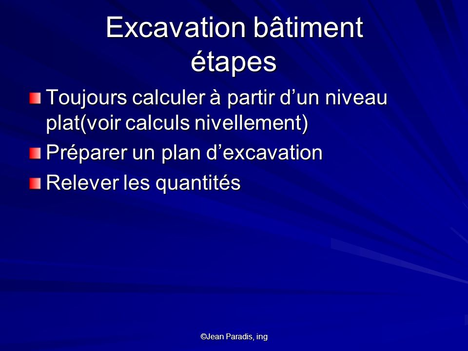 Excavation bâtiment étapes