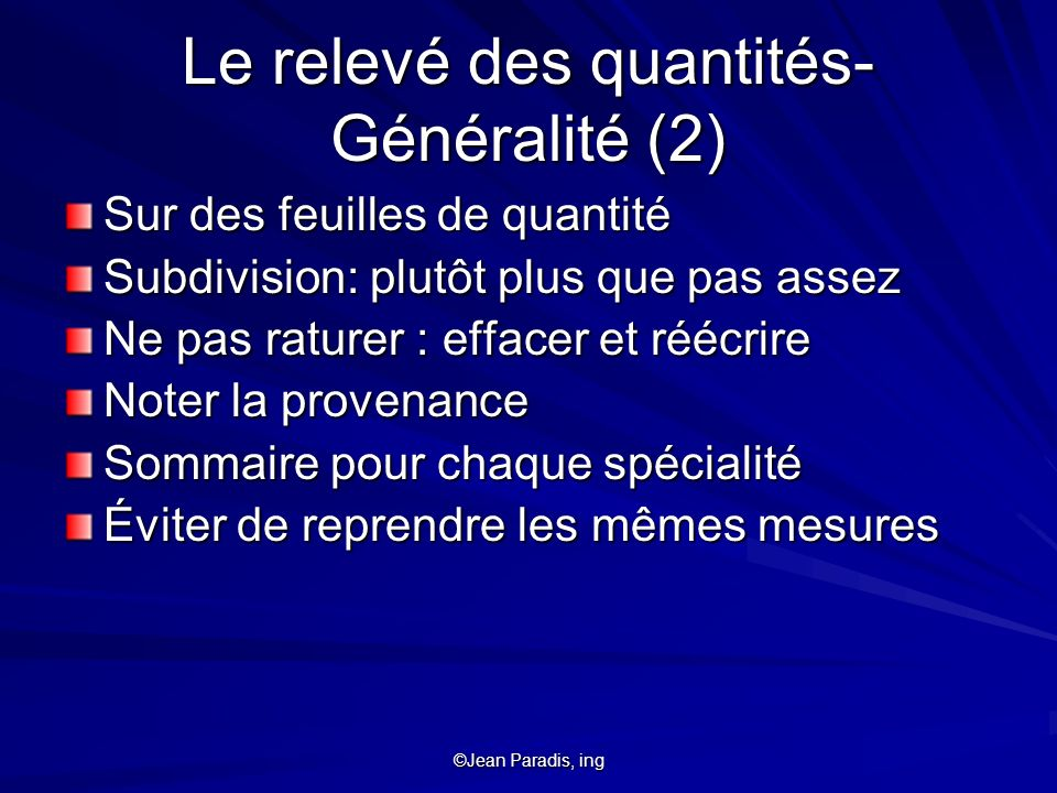 Le relevé des quantités- Généralité (2)
