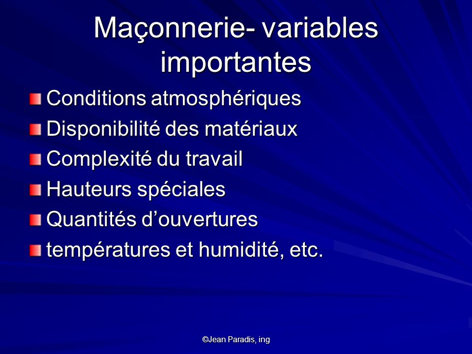 Maçonnerie- variables importantes