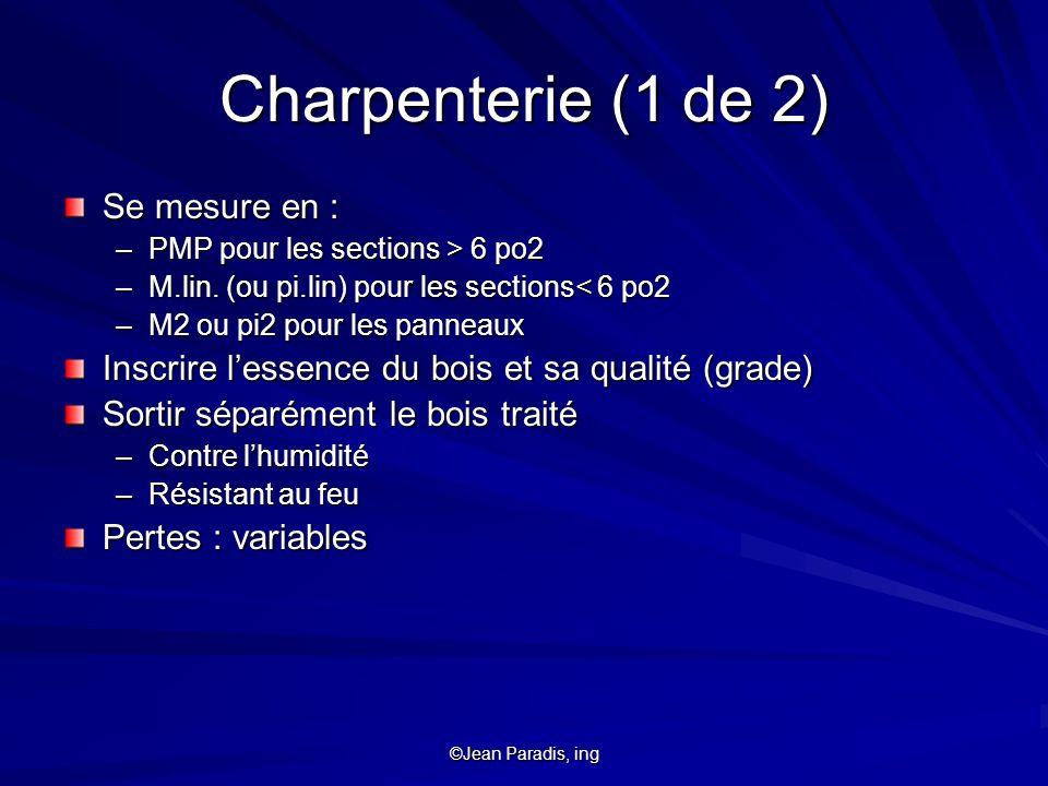 Charpenterie (1 de 2) Se mesure en :