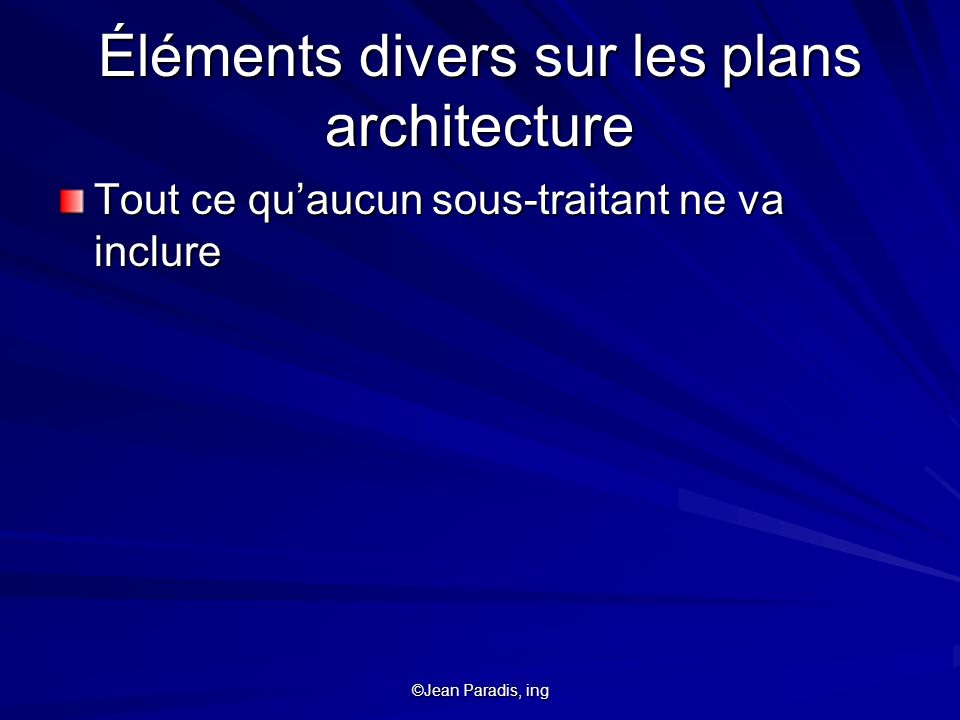 Éléments divers sur les plans architecture