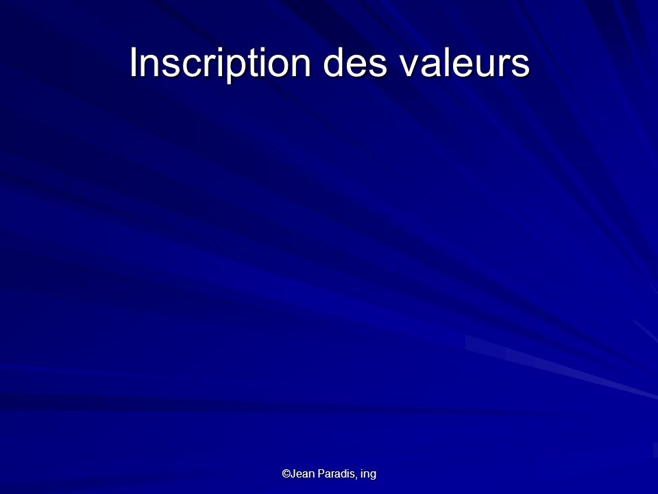 Inscription des valeurs