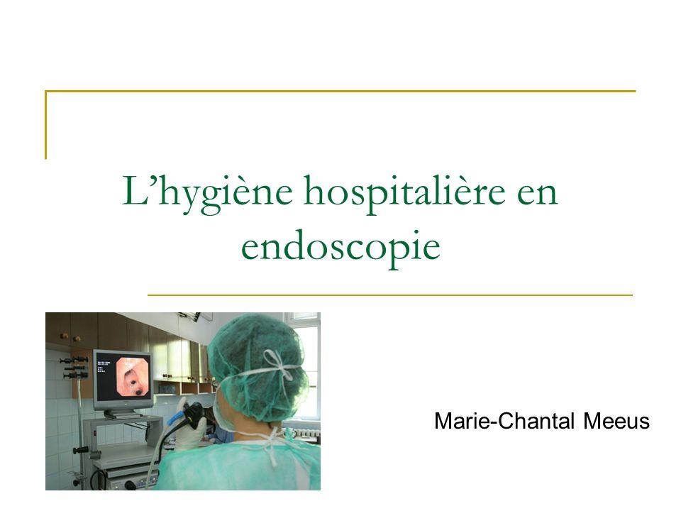 L'hygiène hospitalière en endoscopie