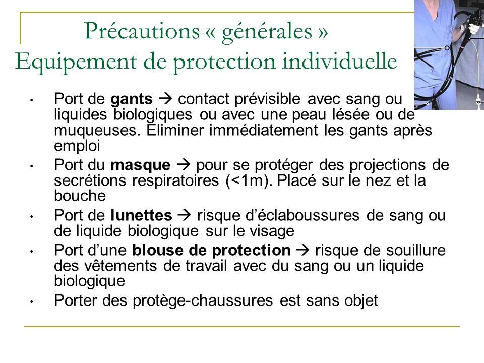 Précautions « générales » Equipement de protection individuelle
