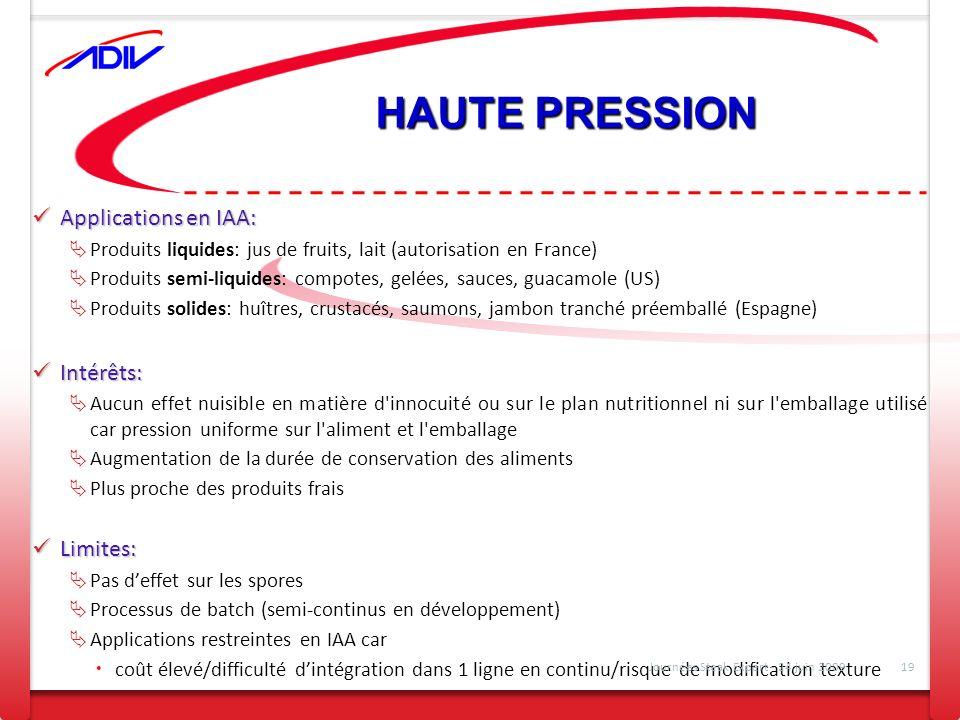 HAUTE PRESSION Applications en IAA: Intérêts: Limites: