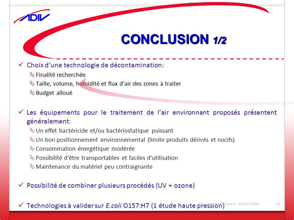 CONCLUSION 1/2 Choix d'une technologie de décontamination: