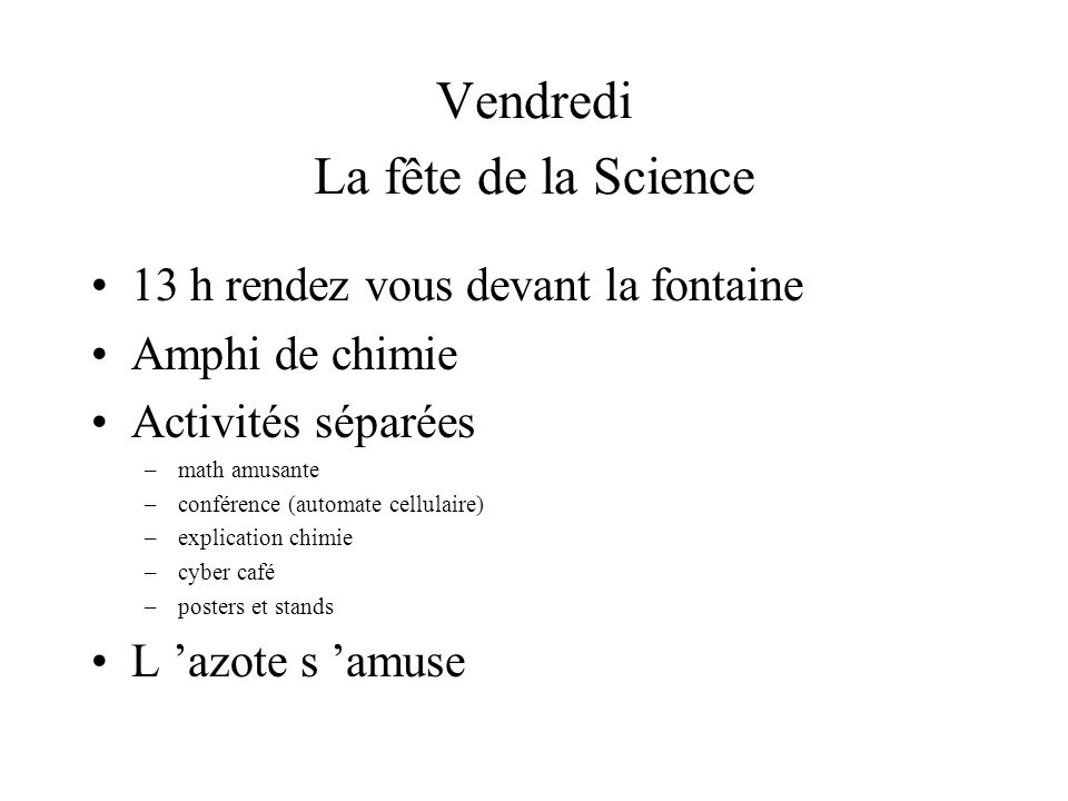 Vendredi La fête de la Science