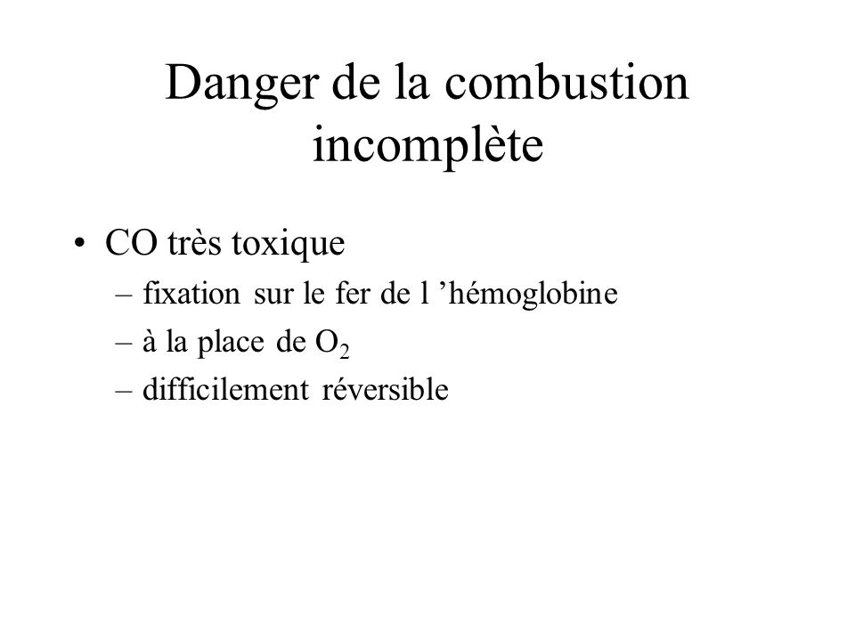Danger de la combustion incomplète