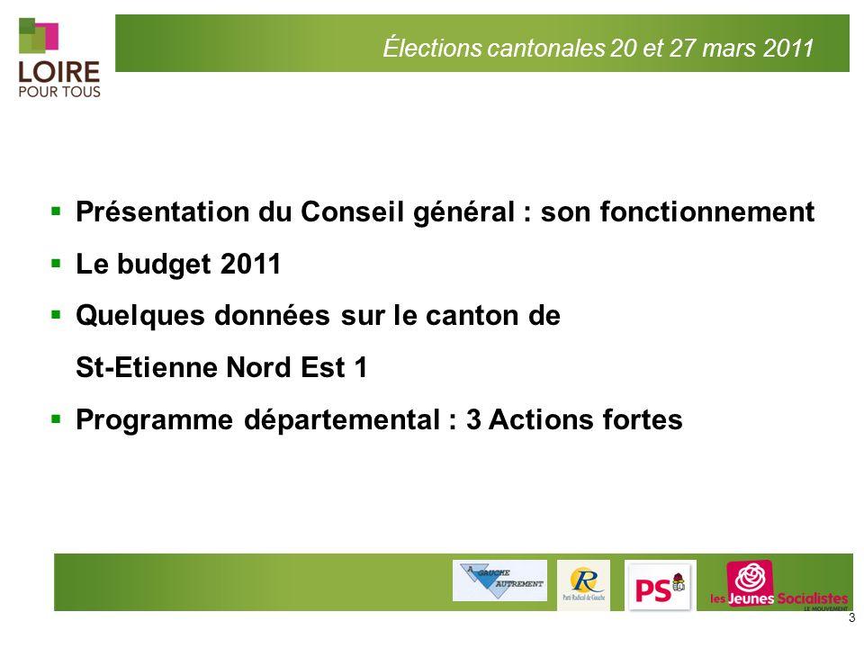 Présentation du Conseil général : son fonctionnement Le budget 2011