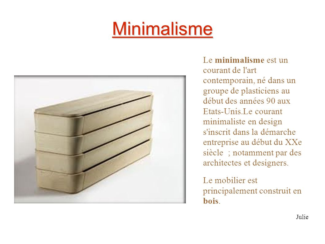 Evolution du meuble la commode ppt video online for Courant minimaliste