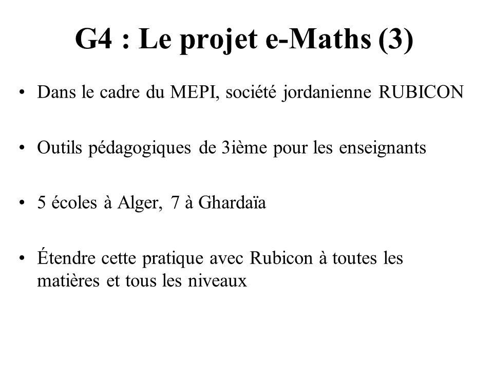 G4 : Le projet e-Maths (3) Dans le cadre du MEPI, société jordanienne RUBICON. Outils pédagogiques de 3ième pour les enseignants.