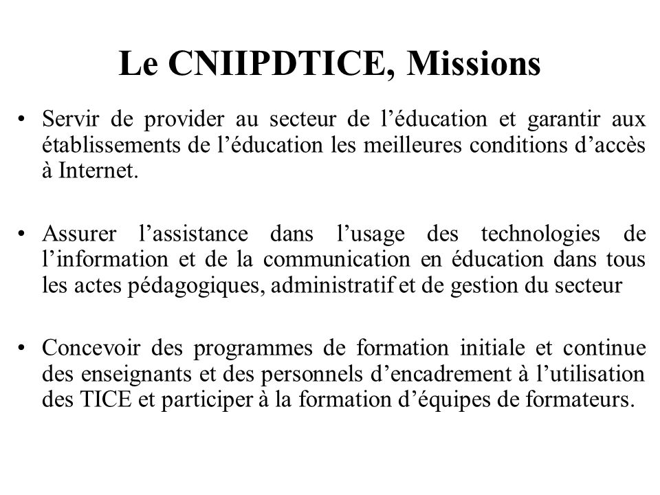 Le CNIIPDTICE, Missions