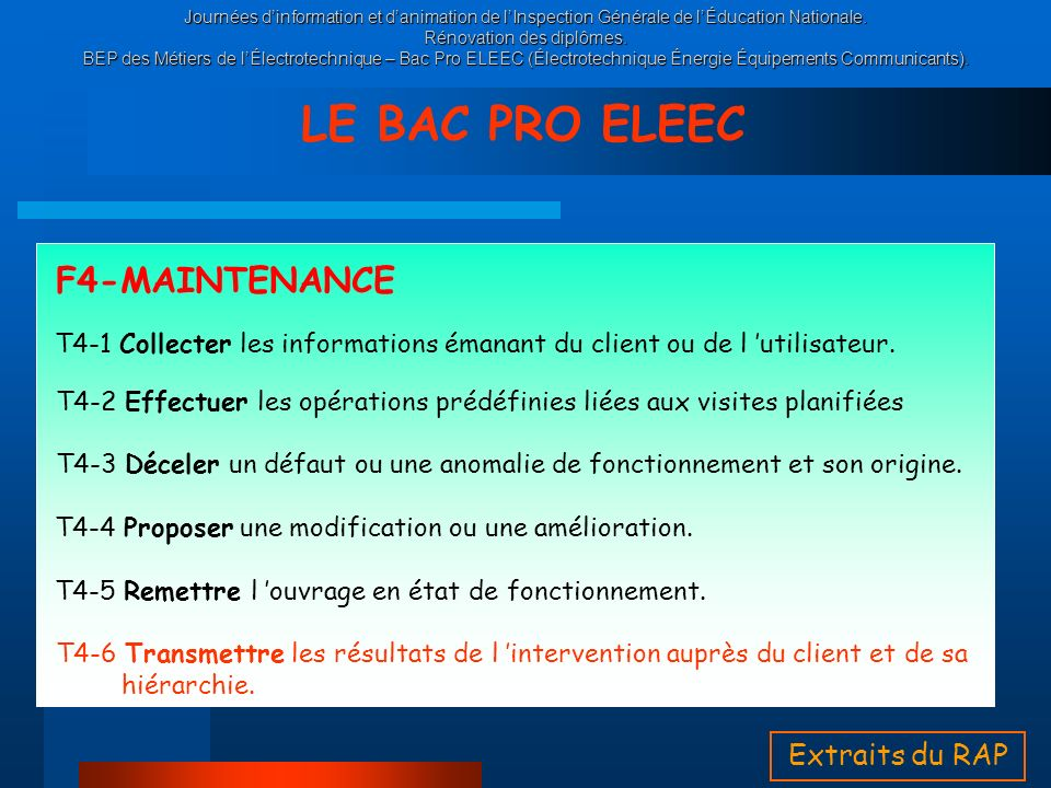 LE BAC PRO ELEEC F4-MAINTENANCE Extraits du RAP