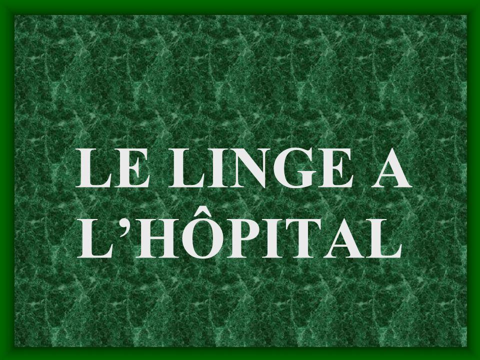 LE LINGE A L'HÔPITAL