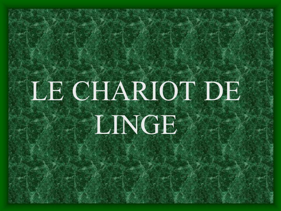LE CHARIOT DE LINGE